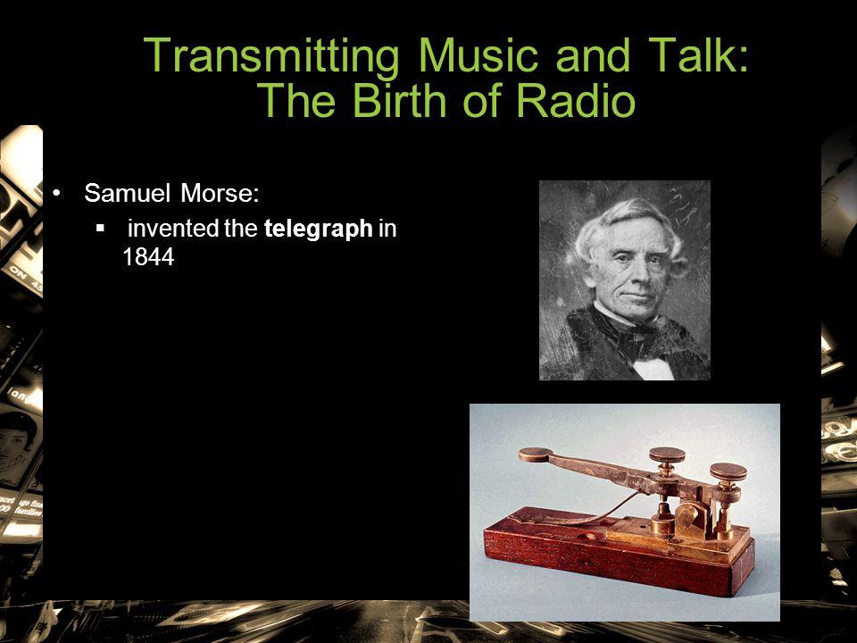 Transmitting Music and Talk: The Birth of Radio