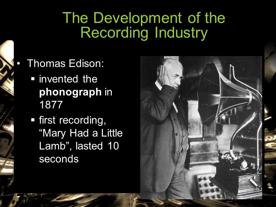 The Development of the Recording Industry