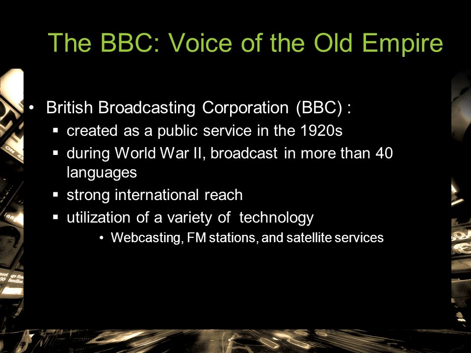 The BBC: Voice of the Old Empire