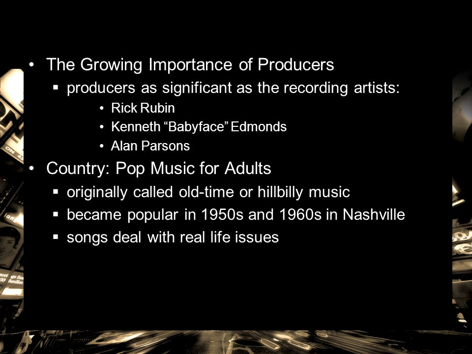 The Growing Importance of Producers