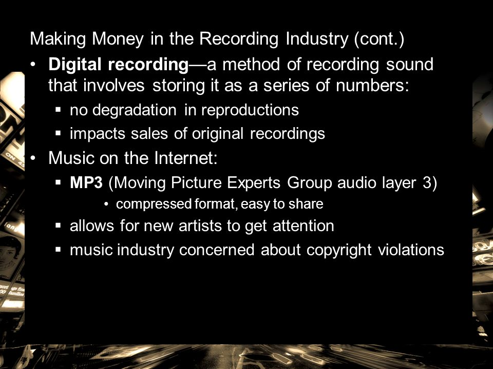Making Money in the Recording Industry (cont.)