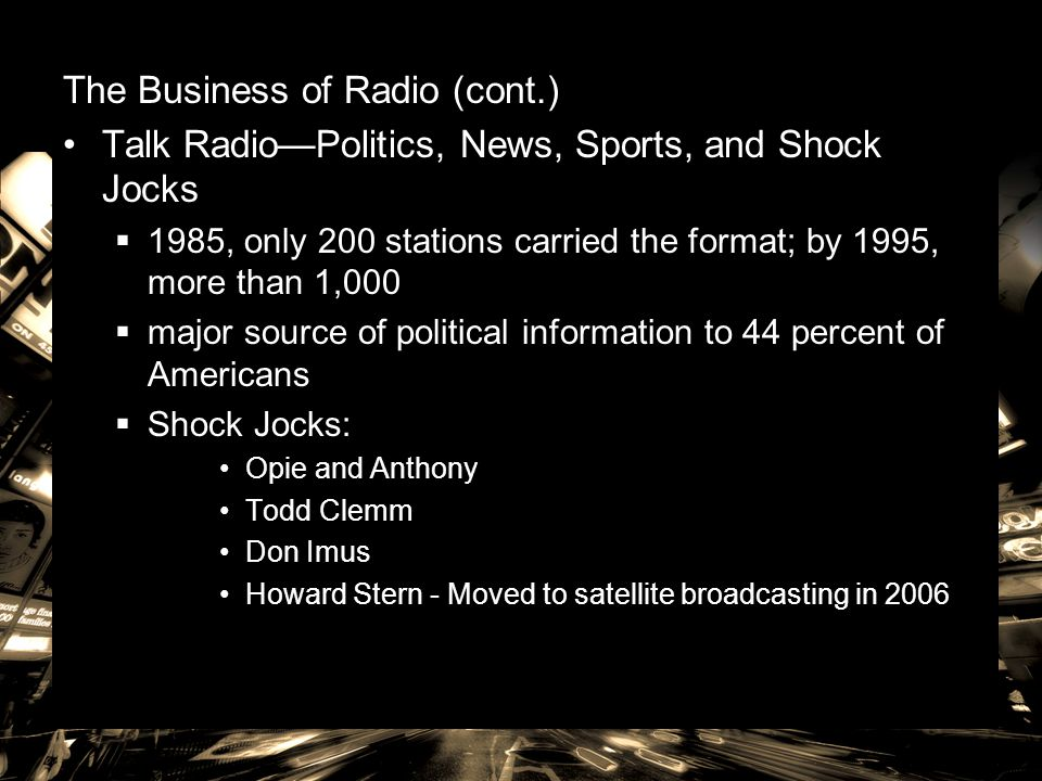 The Business of Radio (cont.)
