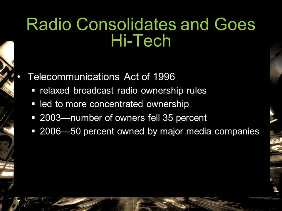 Radio Consolidates and Goes Hi-Tech