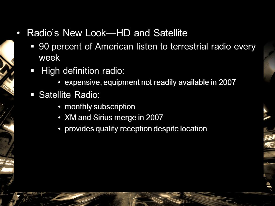 Radio's New Look—HD and Satellite