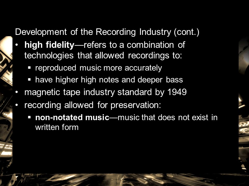 Development of the Recording Industry (cont.)