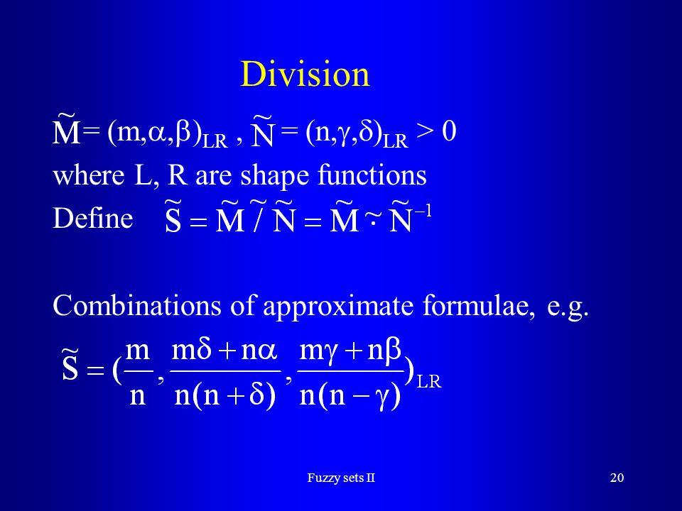 Division = (m,,)LR , = (n,,)LR > 0