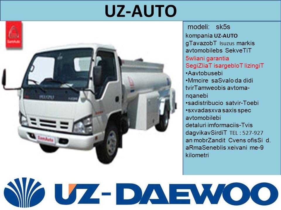 UZ-AUTO modeli: sk5s. kompania UZ-AUTO gTavazobT Isuzus markis avtomobilebs SekveTiT 5wliani garantia.