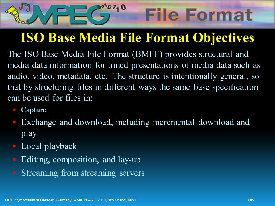 ISO Base Media File Format Objectives