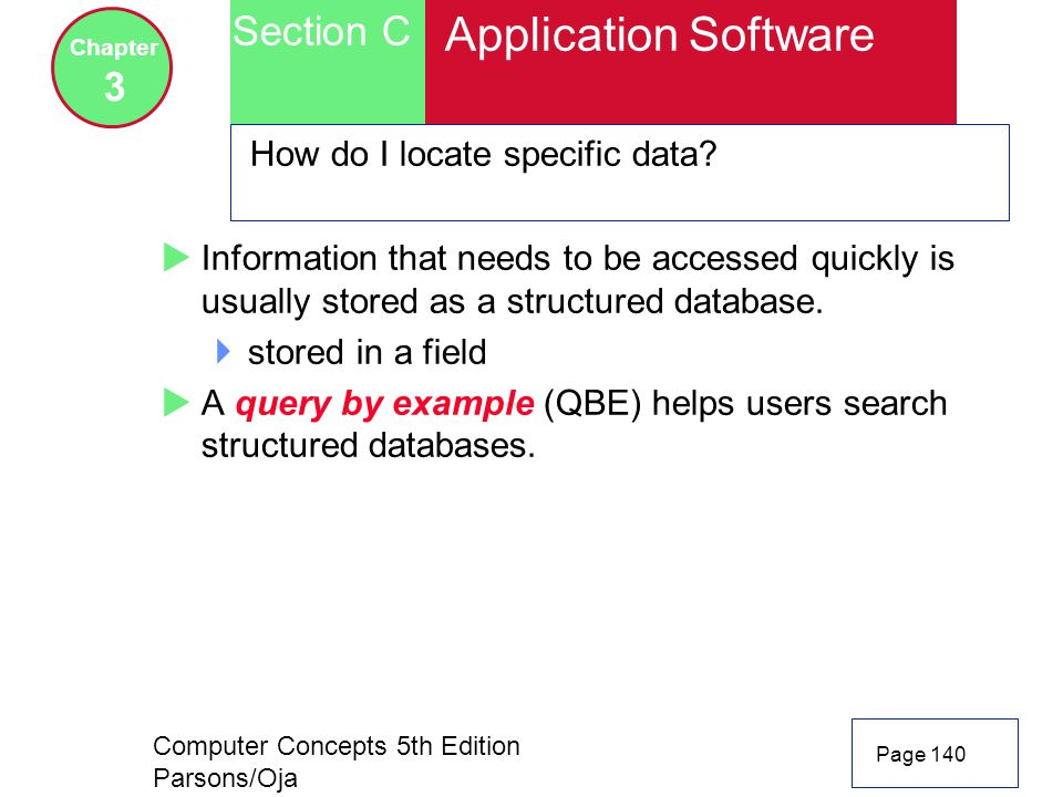 Application Software Section C 3 How do I locate specific data