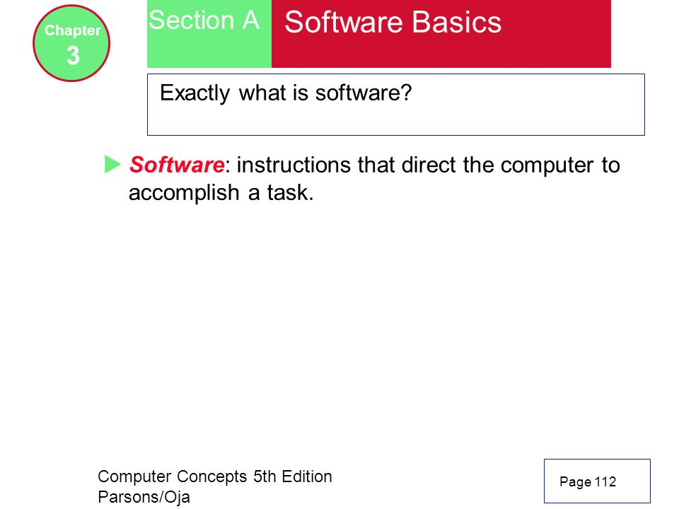 Software Basics Section A 3 Exactly what is software
