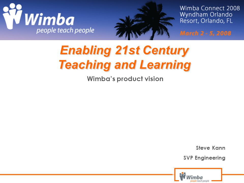 Enabling 21st Century Teaching and Learning