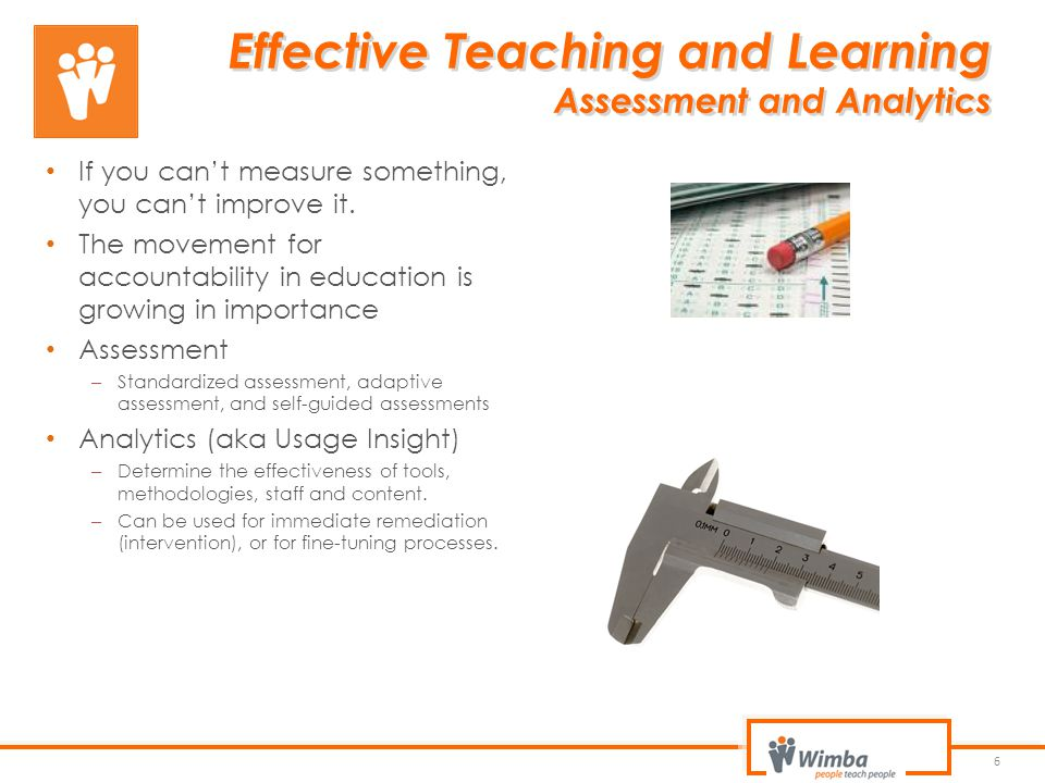 Effective Teaching and Learning Assessment and Analytics