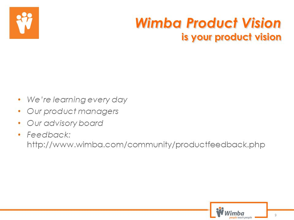 Wimba Product Vision is your product vision