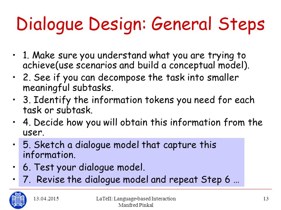 Dialogue Design: General Steps