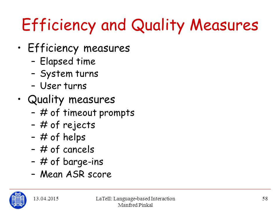 Efficiency and Quality Measures