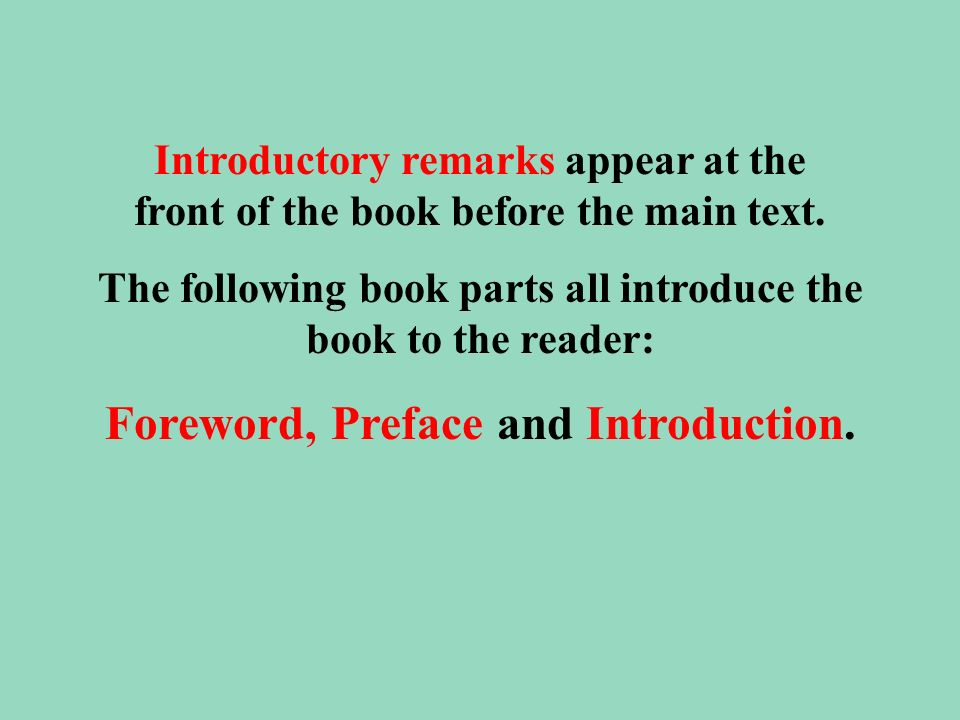 Foreword, Preface and Introduction.