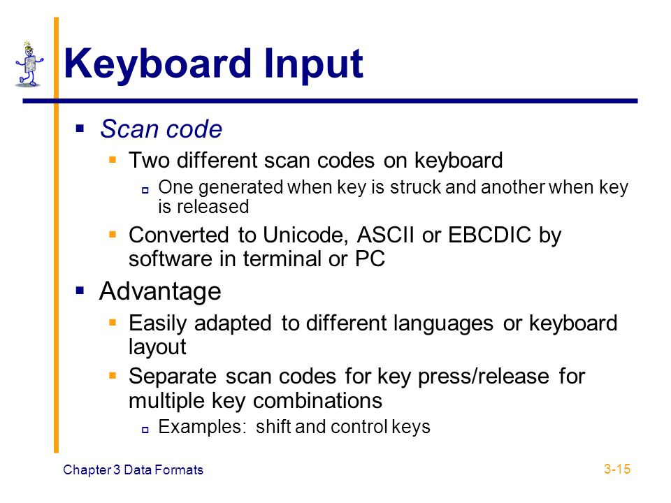 Keyboard Input Scan code Advantage