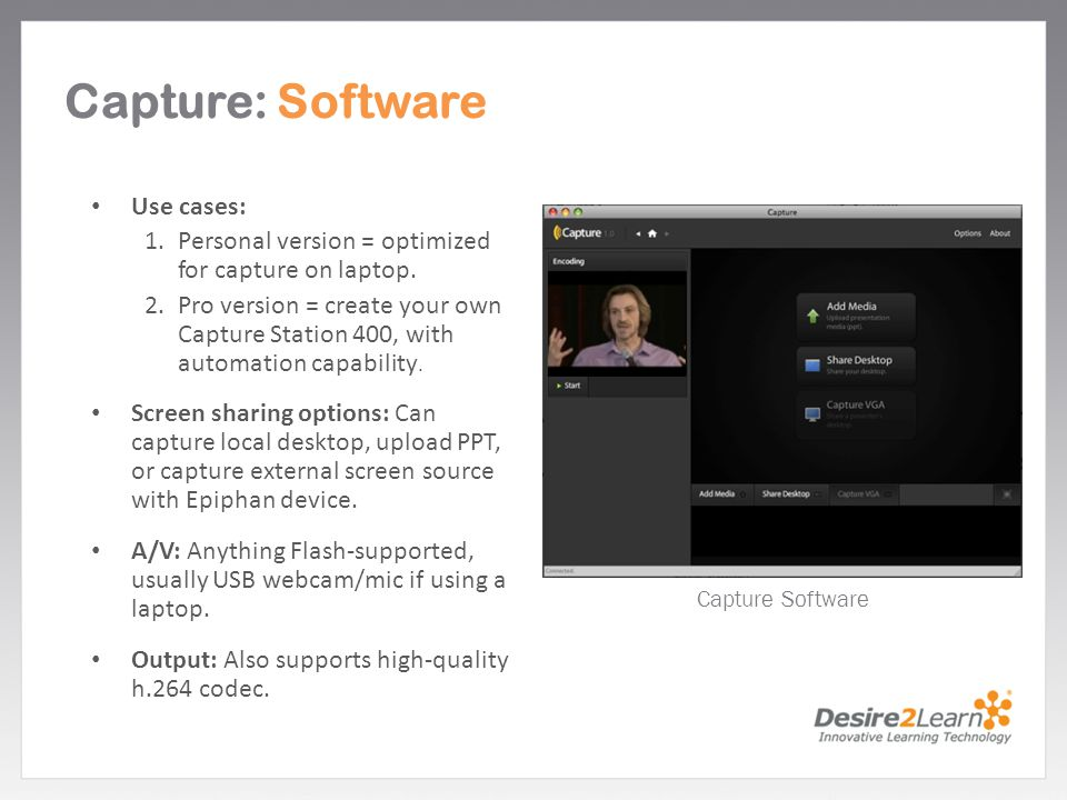 Capture: Software Use cases: