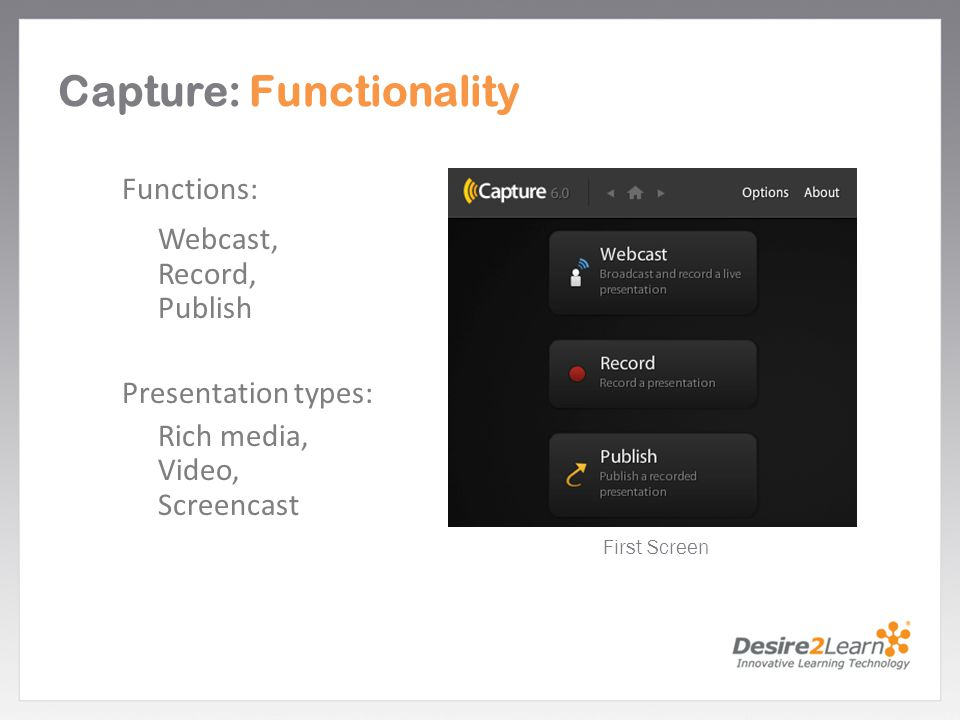 Capture: Functionality