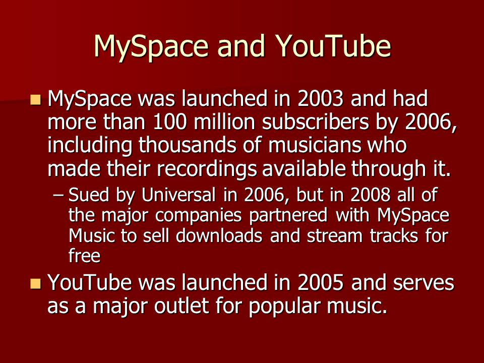 MySpace and YouTube