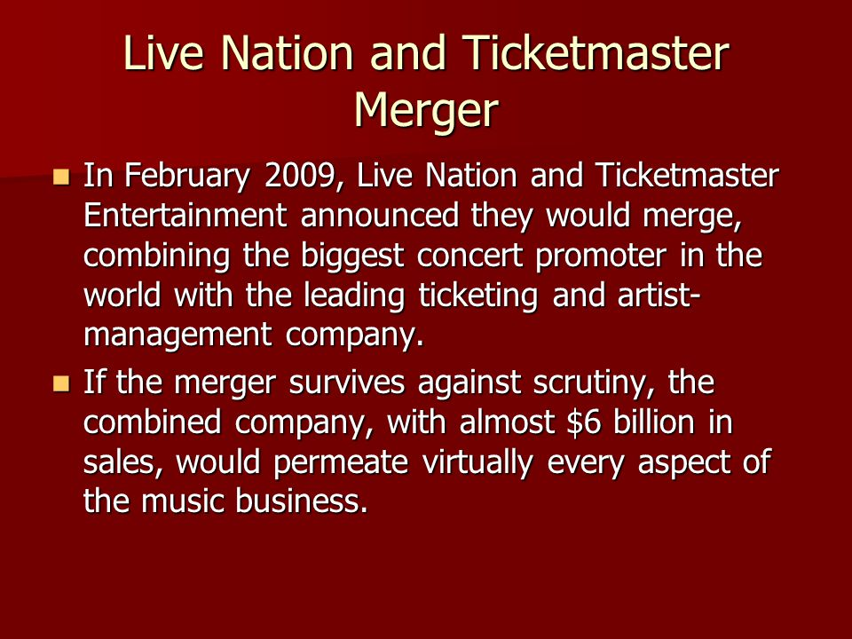 Live Nation and Ticketmaster Merger