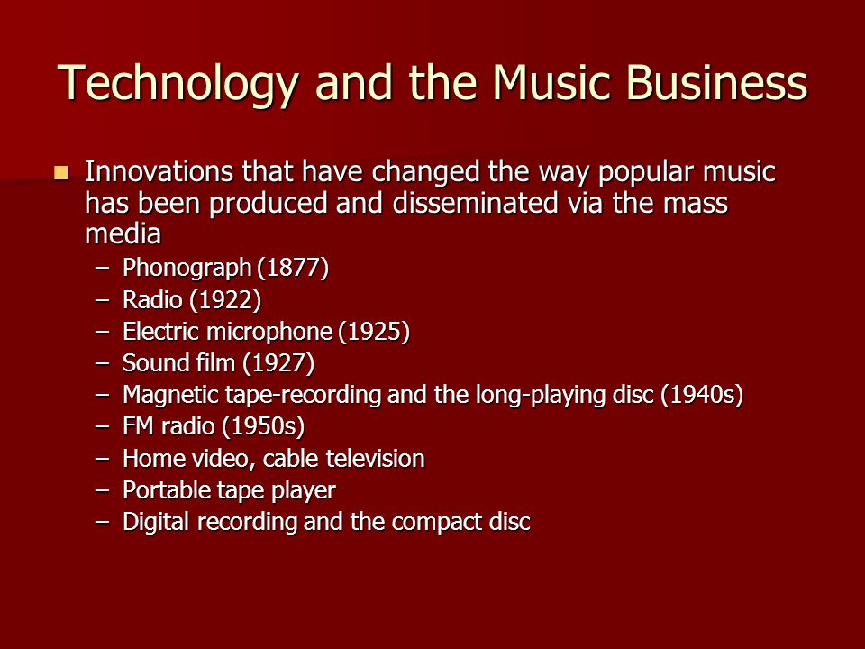 Technology and the Music Business