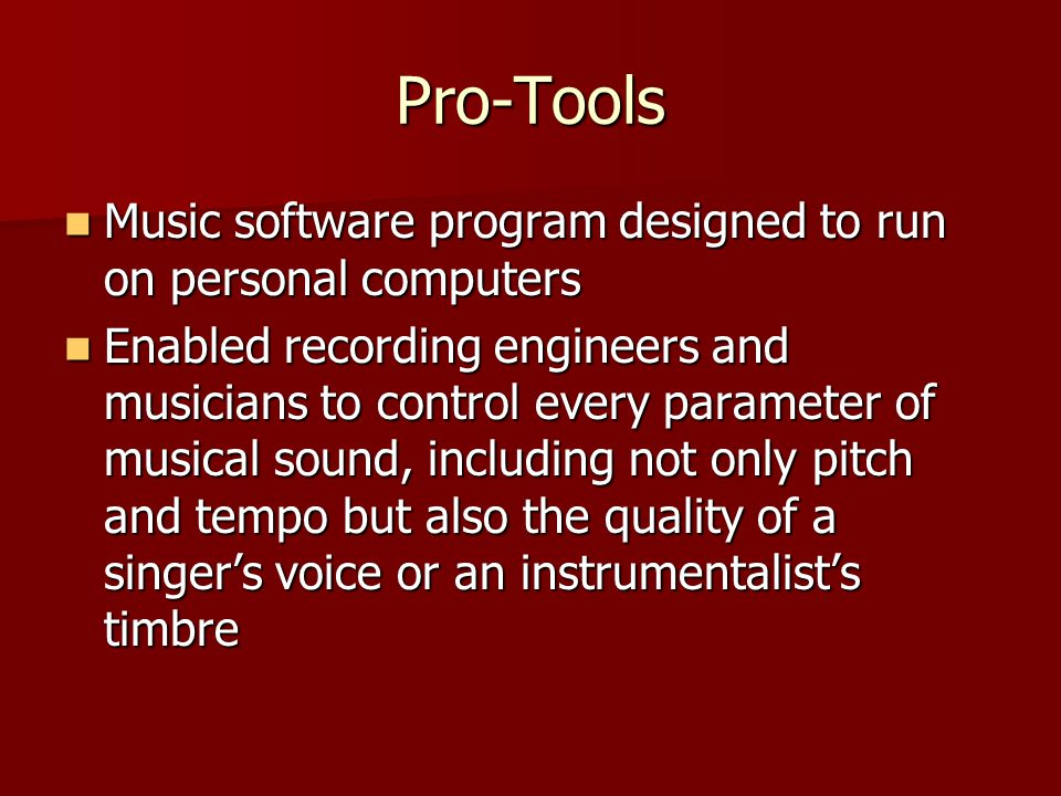 Pro-Tools Music software program designed to run on personal computers