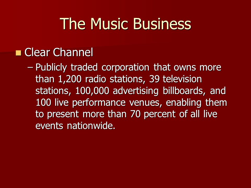 The Music Business Clear Channel