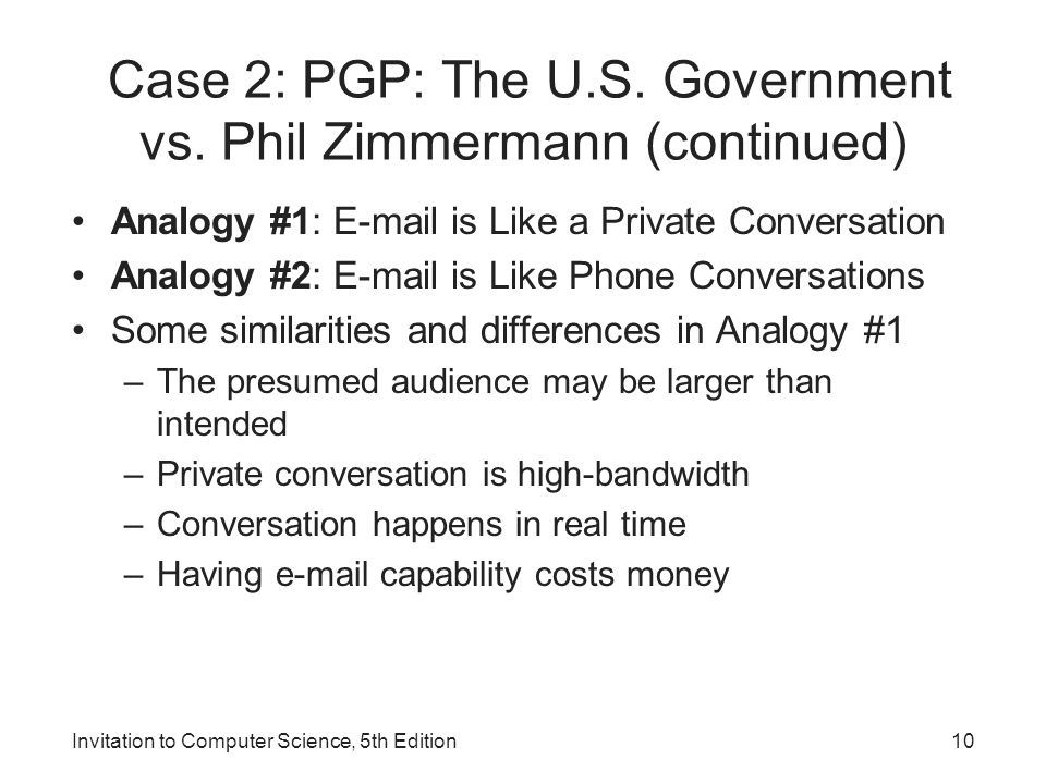 Case 2: PGP: The U.S. Government vs. Phil Zimmermann (continued)