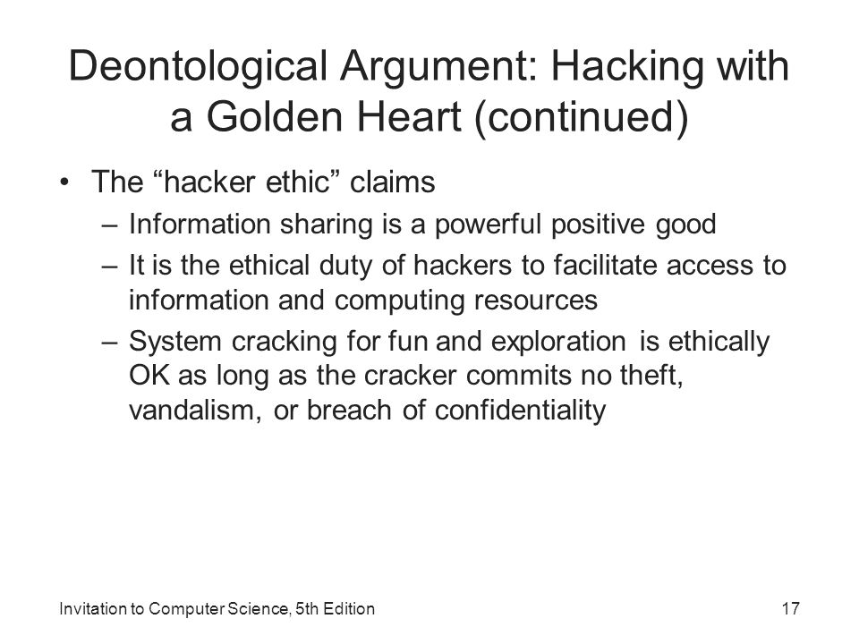 Deontological Argument: Hacking with a Golden Heart (continued)