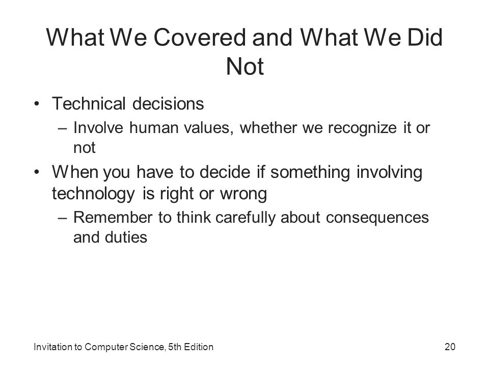 What We Covered and What We Did Not