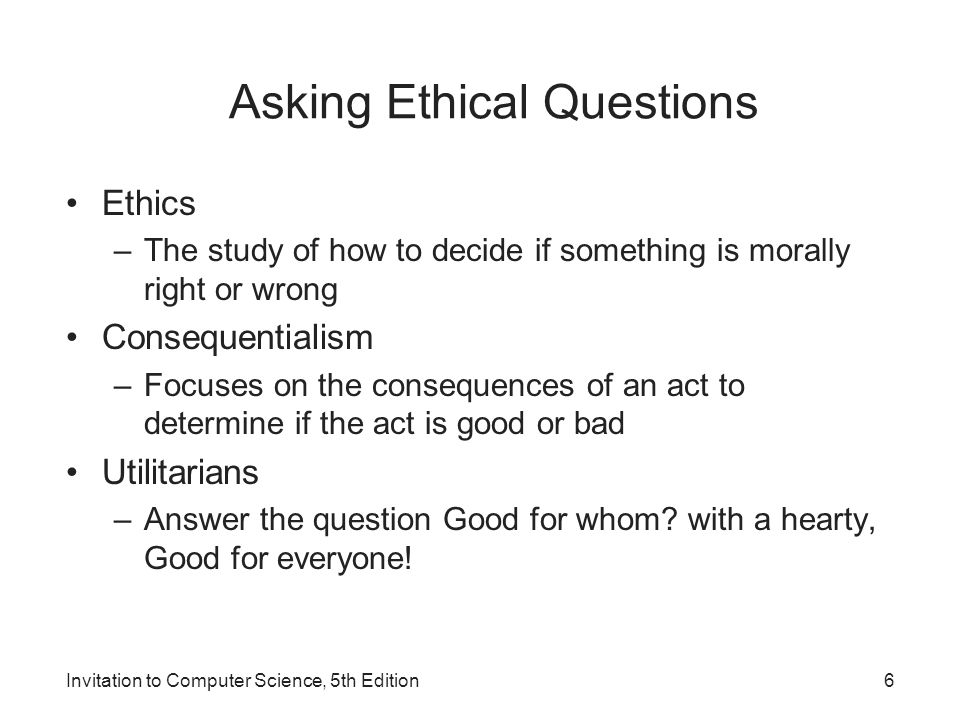 Asking Ethical Questions