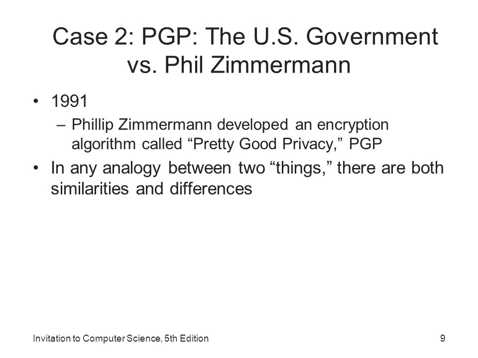 Case 2: PGP: The U.S. Government vs. Phil Zimmermann