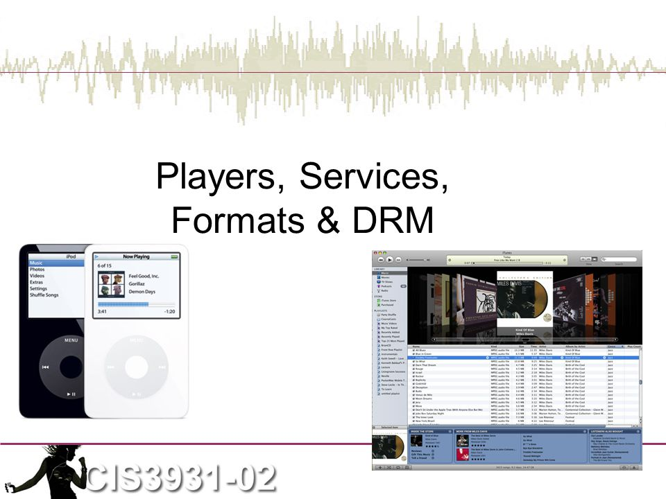 Players, Services, Formats & DRM