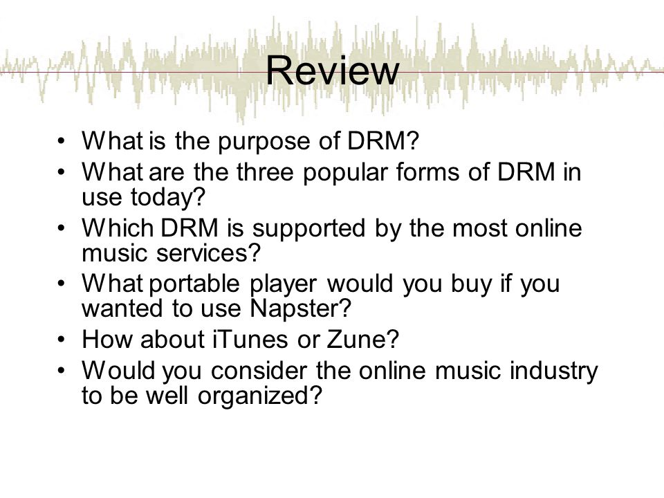 Review What is the purpose of DRM