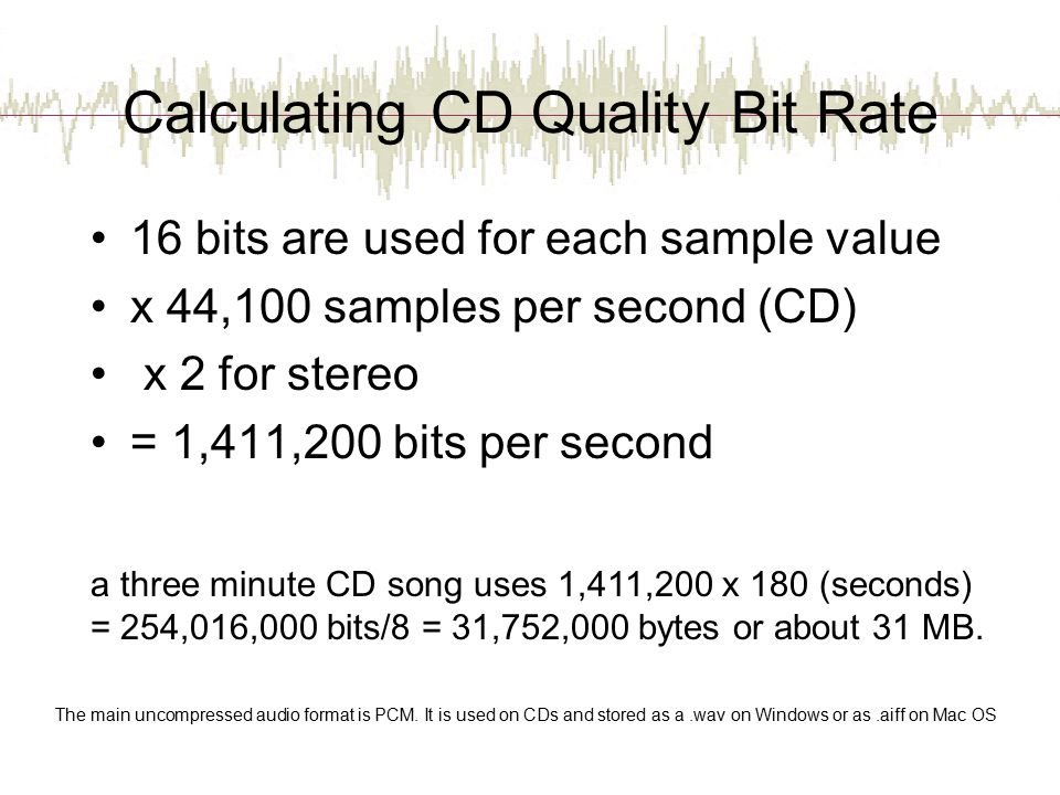 Calculating CD Quality Bit Rate