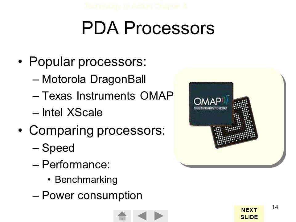 PDA Processors Popular processors: Comparing processors: