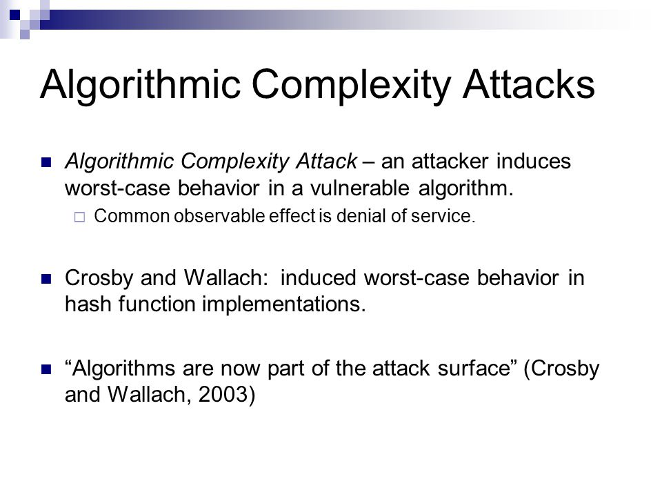 Algorithmic Complexity Attacks