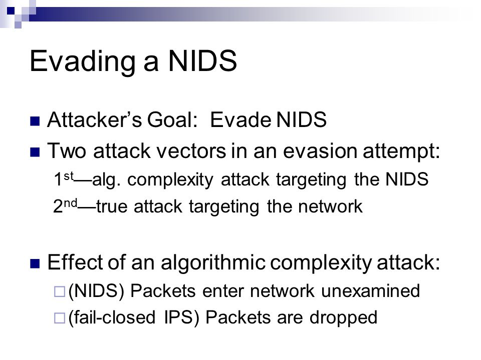 Evading a NIDS Attacker's Goal: Evade NIDS