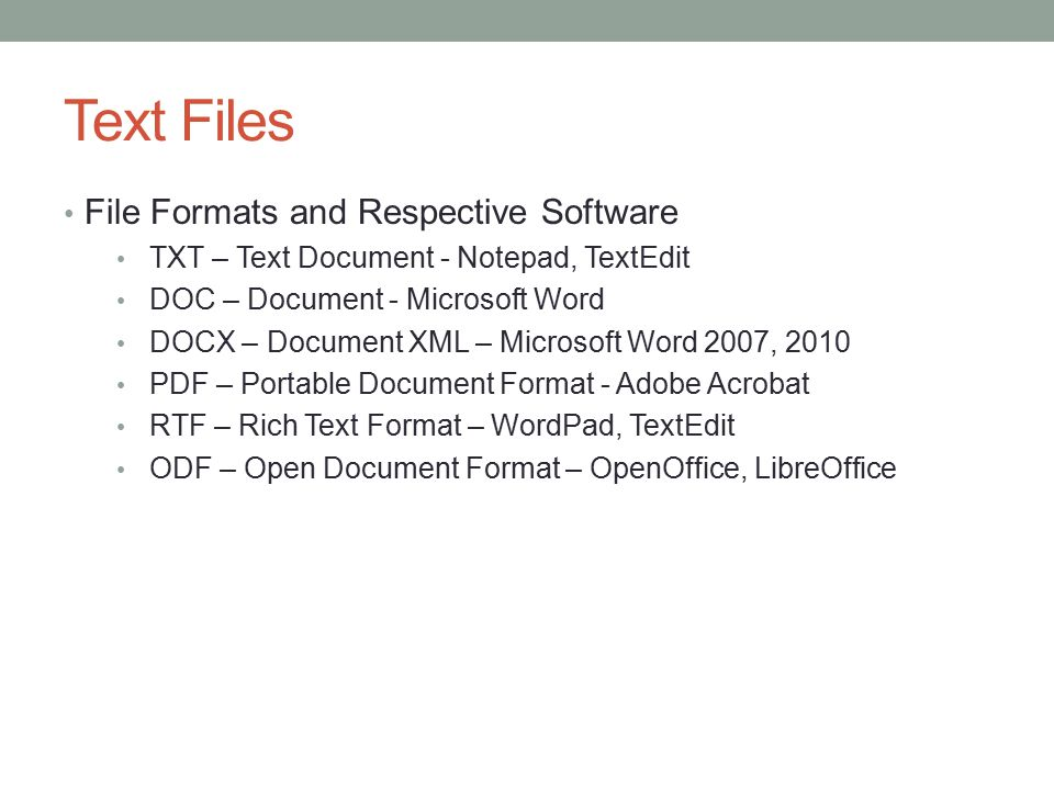 Text Files File Formats and Respective Software
