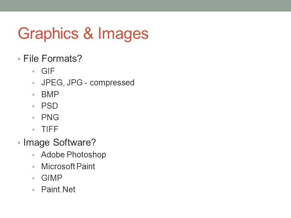 Graphics & Images File Formats Image Software GIF
