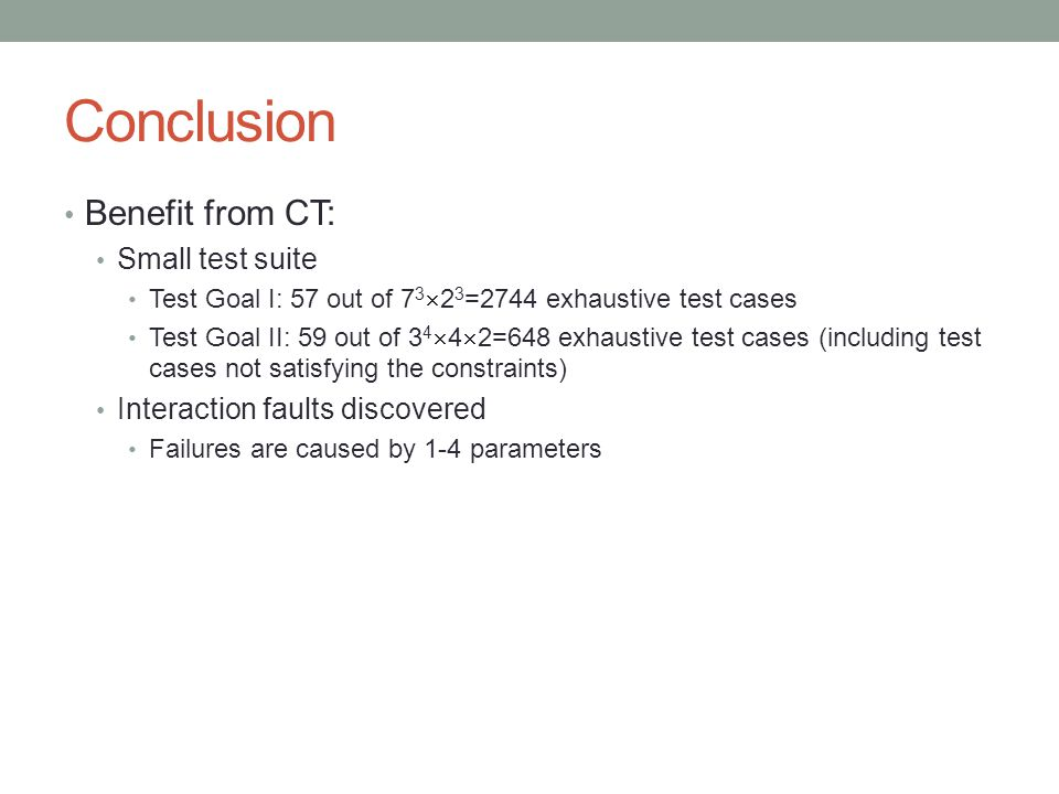 Conclusion Benefit from CT: Small test suite