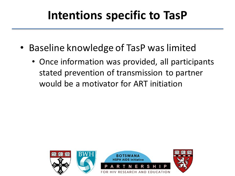 Intentions specific to TasP
