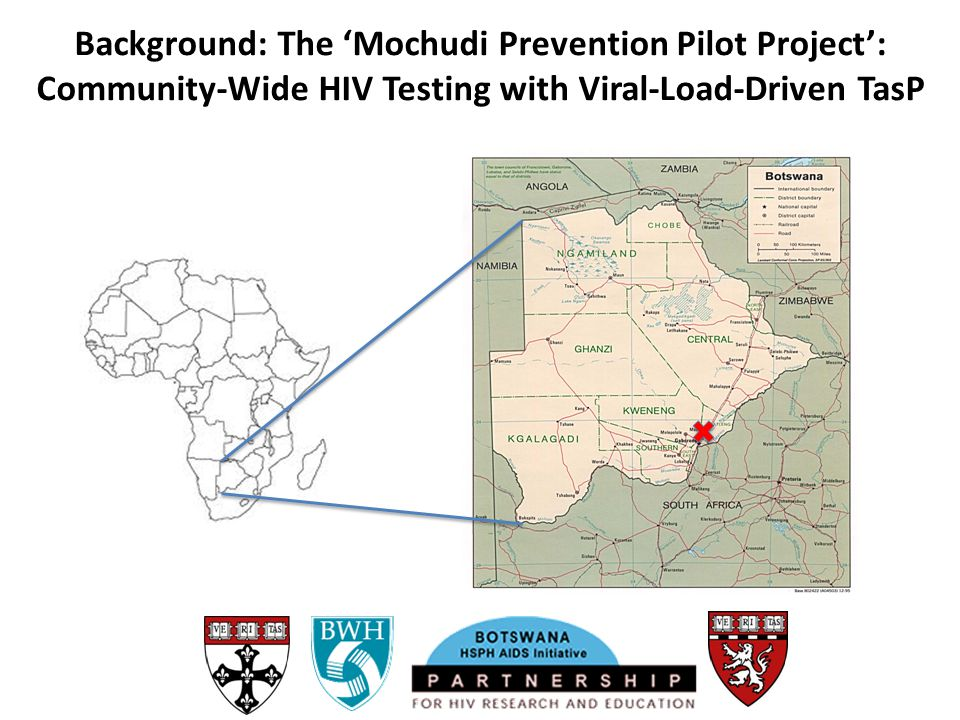 Background: The 'Mochudi Prevention Pilot Project': Community-Wide HIV Testing with Viral-Load-Driven TasP