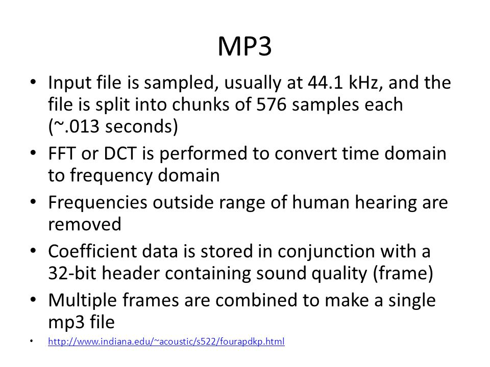 MP3 Input file is sampled, usually at 44.1 kHz, and the file is split into chunks of 576 samples each (~.013 seconds)