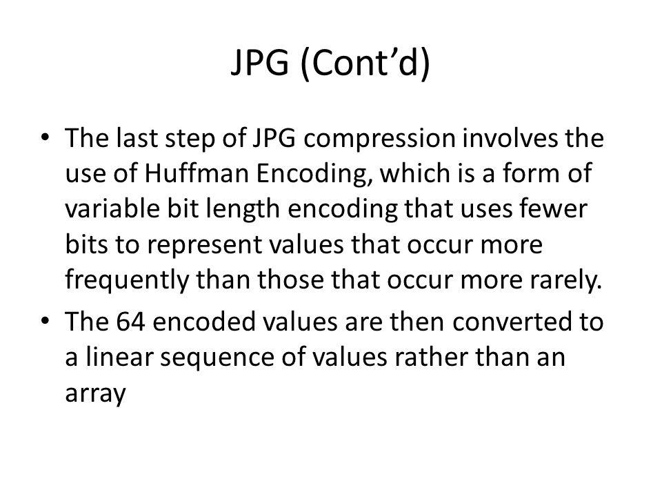 JPG (Cont'd)