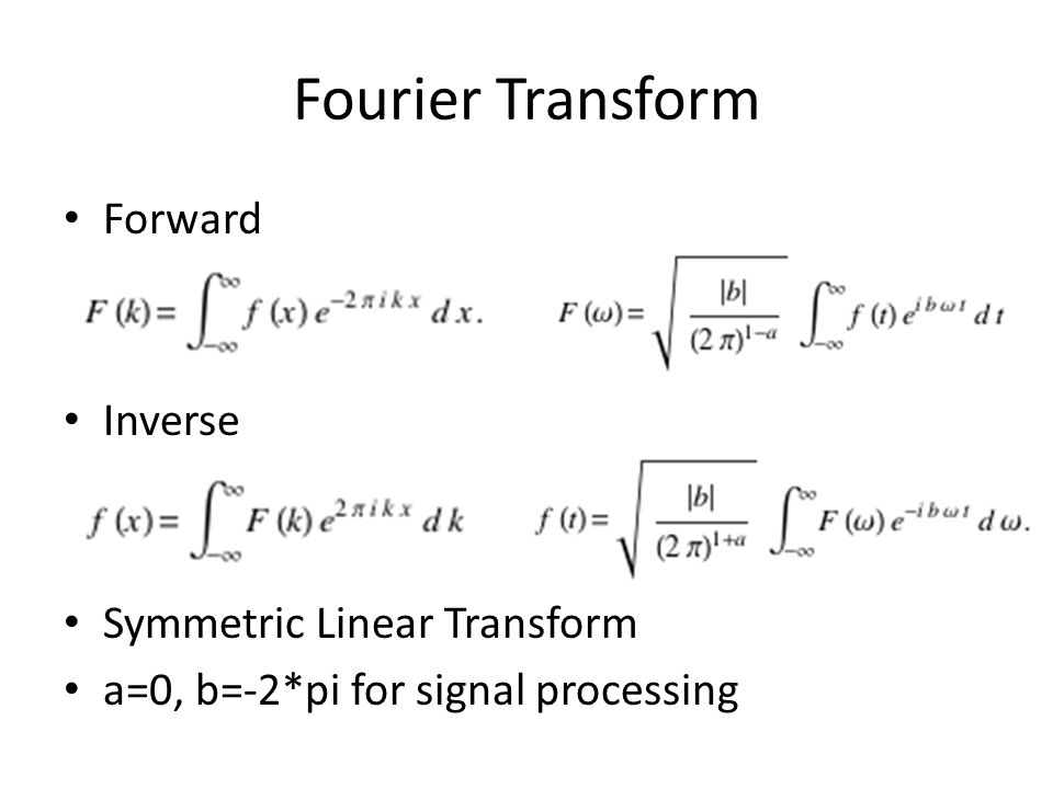 Fourier Transform Forward Inverse Symmetric Linear Transform