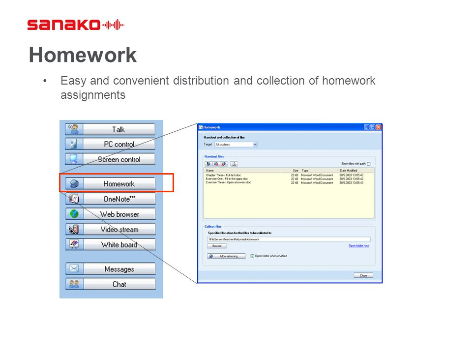 Homework Easy and convenient distribution and collection of homework assignments.