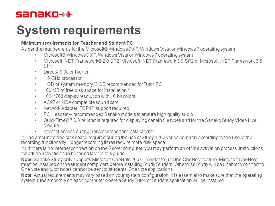 System requirements Minimum requirements for Teacher and Student PC