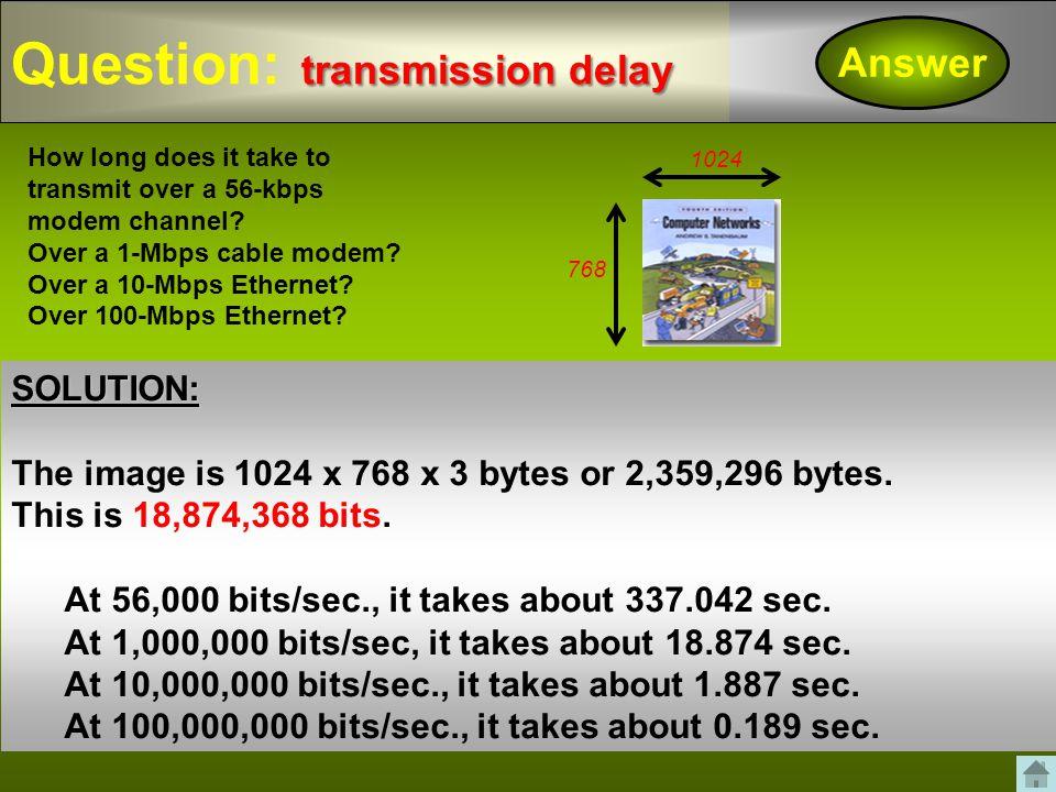 Question: transmission delay